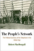 The People's Network by Robert MacDougall